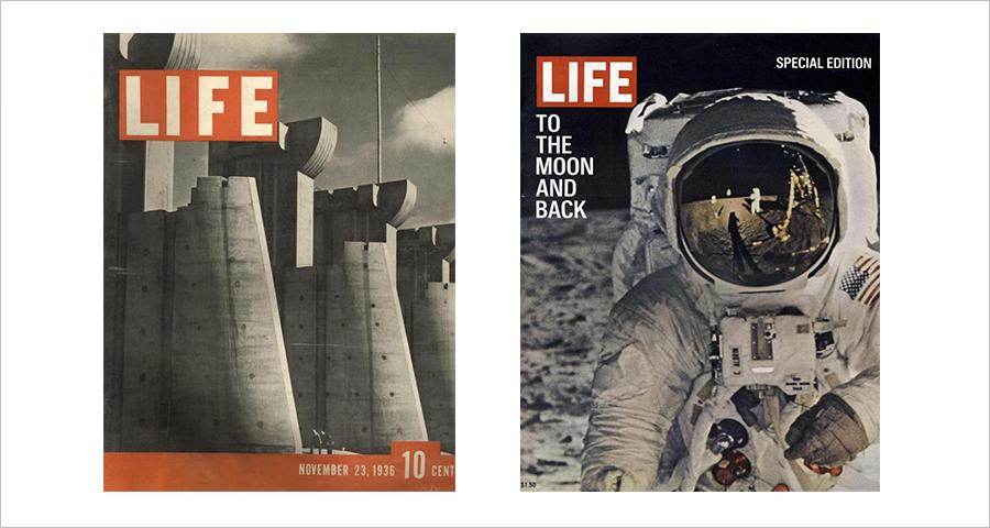 (왼쪽) 당시 논쟁을 불러일으킨 '뉴딜 정책'을 상징하는 '포트펙' 댐 사진을 표지로 선택한 '라이프' 창간호 (오른쪽) 1969년 8월에 발간한 '라이프' 스페셜 에디션은 인류가 처음 달에 착륙한 장면으로 커버를 장식했다.