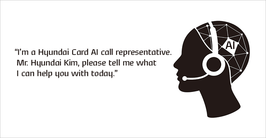 Hyundai Card officially launched AI-ARS on April 4th which enabled by open innovation with different partners such as Hyundai Autoever, IBM, etc. over the year.